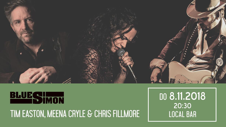 08.11.2018 - Tim Easton, Meena Cryle & Chris Fillmore